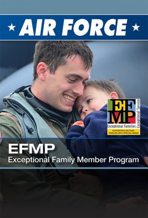 AIR FORCE - Exceptional Family Member Program