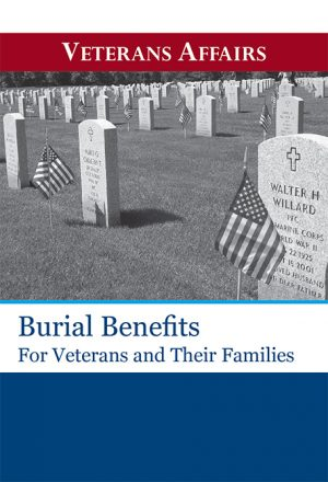 VA - Burial Benefits for Veterans and their Families